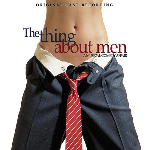 The Thing About Men by Various Artists