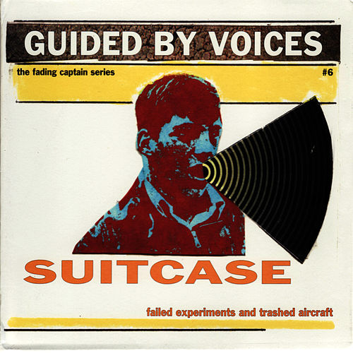 Play & Download Suitcase: Failed Experiments and Trashed Aircraft by Guided By Voices | Napster