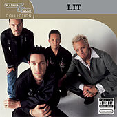 Play & Download Platinum & Gold Collection by Lit | Napster