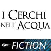 I Cerchi Nell'Acqua by Paolo Vivaldi