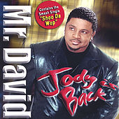 Play & Download Jody Is Back by Mr. David | Napster