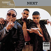Play & Download Platinum & Gold Collection by Next | Napster