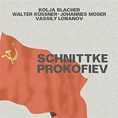 Play & Download Schnittke: String Trio - Prokofiev: 5 Melodies - Violin Sonata No. 1 by Various Artists | Napster