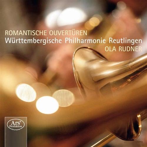 Play & Download Romantische Ouvertüren by Ola Rudner | Napster