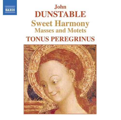 Dunstable: Quam Pulchra Es / Veni Sancte Spiritus / Mass Movements by Antony Pitts