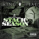 Stack Season (feat. Ray J & The Money Team) - Single by King Heat