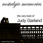 Play & Download Nostalgic Memories-The Very Best of Judy Garland-Vol. 43 by Judy Garland | Napster