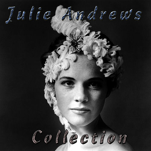 Play & Download Julie Andrews by Julie Andrews | Napster