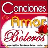Canciones de Amor. Boleros by Various Artists