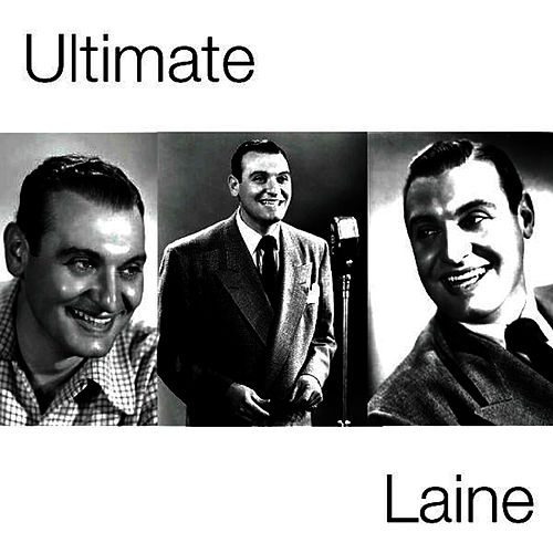 Ultimate Laine by Frankie Laine