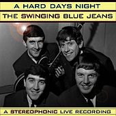 Play & Download Hard Days Night by Swinging Blue Jeans | Napster