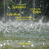 Play & Download Spinacino & Dalza: Lute Music by Paolo Cherici | Napster