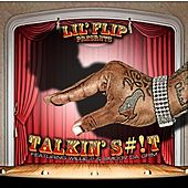 Play & Download Talking Slick (feat. Willie P & Smoov Da Crim) - Single by Lil' Flip | Napster