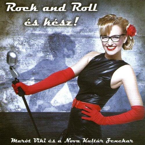 Rock and Roll és Kész! by Marót Viki és a Nova Kultúr Zenekar