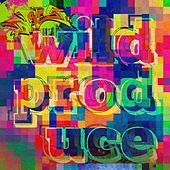 Play & Download Wild Produce by dRes | Napster