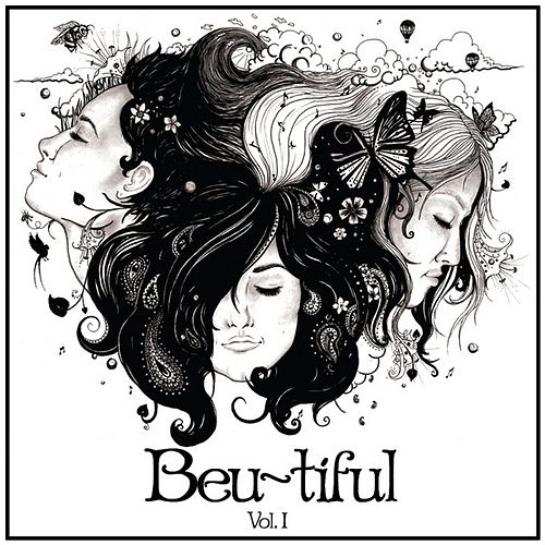 Play & Download Beu~tiful Vol I by The Beu Sisters | Napster