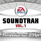 Play & Download EA  Sports Soundtrax, Vol. 1 by Various Artists | Napster