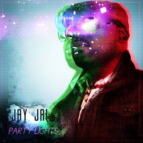 Party Lights by Jay Jai