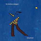 Play & Download Sleepyhead by The Brothers Creeggan | Napster