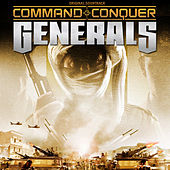 Play & Download Command & Conquer: Generals by EA Games Soundtrack | Napster