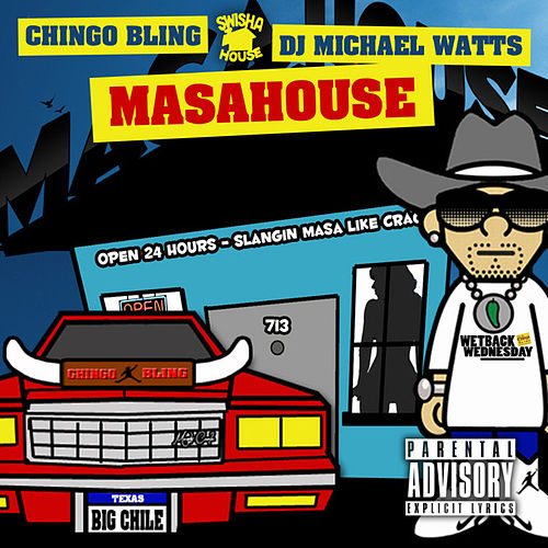 Masahouse by Chingo Bling