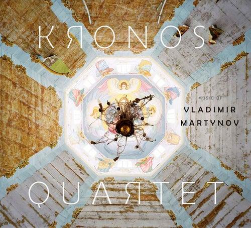 Music of Vladimir Martynov by Kronos Quartet