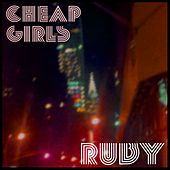 Play & Download Ruby by Cheap Girls | Napster