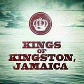 Play & Download Kings of Kingston, Jamaica by Various Artists | Napster