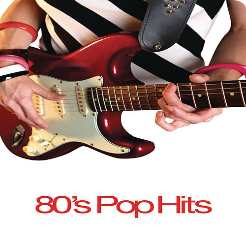 Play & Download 80's Pop Hits by Various Artists | Napster