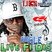 Play & Download Live Fi Dis by Bugle | Napster