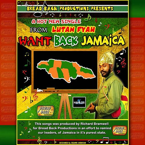 Play & Download Want Back Jamaica by Lutan Fyah | Napster
