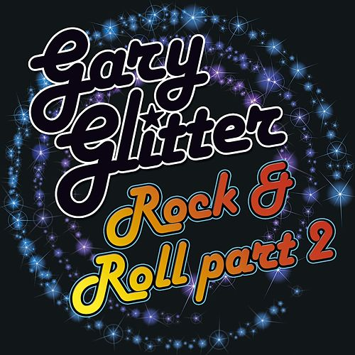 Play & Download Rock And Roll (Part 2) by Gary Glitter | Napster
