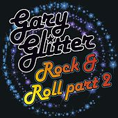 Play & Download Rock n Roll Part 2 by Gary Glitter | Napster