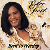 Born To Worship by Esther Smith