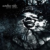 Play & Download Grey Dawn by October Tide | Napster