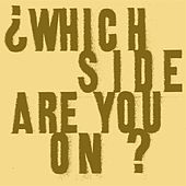 Play & Download Which Side Are you On? by Ani DiFranco | Napster
