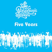Five Years by The Polyphonic Spree