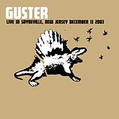 Play & Download Live 12/13/03 Sayreville, NJ by Guster | Napster