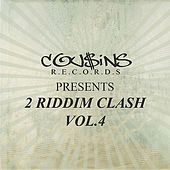 Cousins Records Presents 2 Riddim Clash Vol.4 by Various Artists