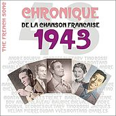 Play & Download The French Song - Chronique de la Chanson Française (1943), Vol. 20 by Various Artists | Napster