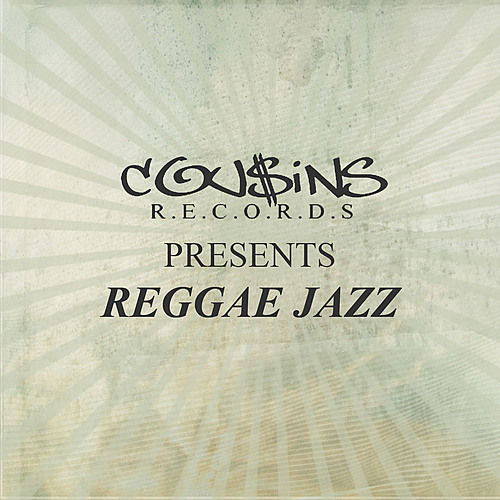 Play & Download Cousins Records Presents Reggae Jazz by Various Artists | Napster