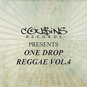 Play & Download Cousins Records Presents One Drop Reggae Vol 4 by Various Artists | Napster