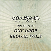 Cousins Records Presents One Drop Reggae Vol 8 von Various Artists
