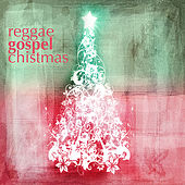 Reggae Gospel Christmas by Various Artists