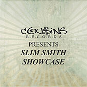 Play & Download Cousins Records Presents Slim Smith Showcase by Various Artists | Napster