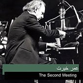 Play & Download The Second Meeting by Omar Khairat | Napster