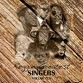 Reggae Greatest Singers Vol 10 von Various Artists