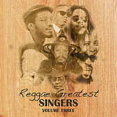 Reggae Greatest Singers Vol 3 von Various Artists