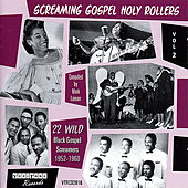 Play & Download Screaming Gospel Holy Rollers Vol 2 by Various Artists | Napster