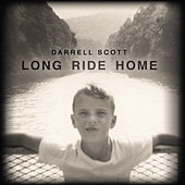 Play & Download Long Ride Home by Darrell Scott | Napster